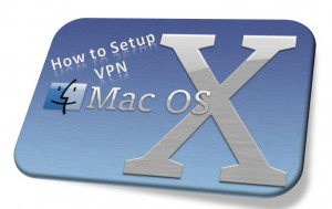 how to setup a vpn connection on mac